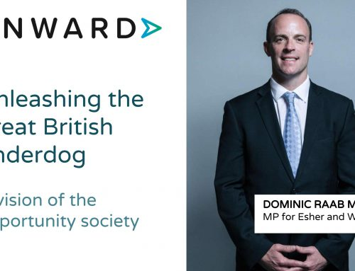 Unleashing the Great British Underdog: a Vision of the Opportunity Society with Dominic Raab